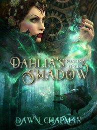 Dhalia's Shadow (2)